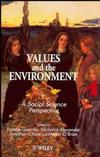 Values and the Environment: A Social Science Perspective (0471960470) cover image