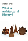 What is Architectural History? (0745644570) cover image