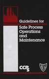 Guidelines for Safe Process Operations and Maintenance (0816906270) cover image