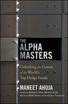 The Alpha Masters: Unlocking the Genius of the World's Top Hedge Funds (1118167570) cover image