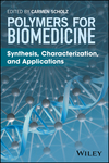 thumbnail image: Polymers for Biomedicine: Synthesis, Characterization, and Applications