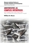 Universities as Complex Enterprises: How Academia Works, Why It Works These Ways, and Where the University Enterprise Is Headed (1119244870) cover image