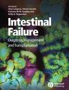 Intestinal Failure: Diagnosis, Management and Transplantation (1405146370) cover image