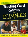 Trading Card Games For Dummies (0470044071) cover image