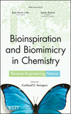 Bioinspiration and Biomimicry in Chemistry: Reverse-Engineering Nature (0470566671) cover image