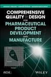 Comprehensive Quality by Design for Pharmaceutical Product Development and Manufacture (0470942371) cover image