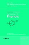 The Chemistry of Phenols, 2 Volume Set (0471497371) cover image