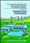 In-Plant Practices for Job Related Health Hazards Control, 2 Volume Set (0471510971) cover image
