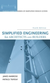 Simplified Engineering for Architects and Builders, 10th Edition (0471676071) cover image