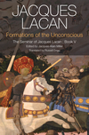 Formations of the Unconscious: The Seminar of Jacques Lacan, Book V (0745660371) cover image
