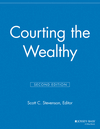 Courting the Wealthy, 2nd Edition (1118692071) cover image
