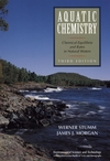 Aquatic Chemistry: Chemical Equilibria and Rates in Natural Waters, 3rd Edition (1118838971) cover image