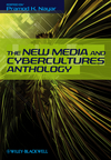 The New Media and Cybercultures Anthology (1405183071) cover image
