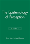 The Epistemology of Perception, Volume 21 (1444366971) cover image