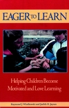Eager to Learn: Helping Children Become Motivated and Love Learning (1555423671) cover image