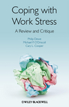 Coping with Work Stress: A Review and Critique (0470997672) cover image