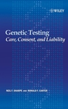 Genetic Testing: Care, Consent and Liability (0471649872) cover image