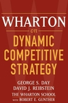 Wharton on Dynamic Competitive Strategy (0471689572) cover image