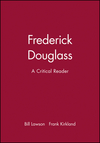 Frederick Douglass: A Critical Reader (0631205772) cover image