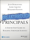 Breakthrough Principals: A Step-by-Step Guide to Building Stronger Schools (1118801172) cover image
