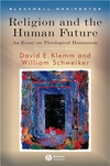 Religion and the Human Future: An Essay on Theological Humanism (1405155272) cover image