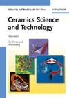 Ceramics Science and Technology, Volume 3, Synthesis and Processing (3527311572) cover image