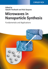 thumbnail image: Microwaves in Nanoparticle Synthesis: Fundamentals and Applications