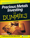 Precious Metals Investing For Dummies (0470130873) cover image
