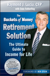 The Buckets of Money Retirement Solution: The Ultimate Guide to Income for Life (0470581573) cover image