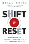Shift and Reset: Strategies for Addressing Serious Issues in a Connected Society (0470942673) cover image