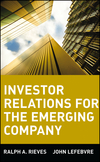 Investor Relations for the Emerging Company (0471064173) cover image
