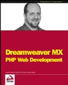 Dreamweaver MX: PHP Web Development (0764543873) cover image