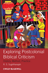 Exploring Postcolonial Biblical Criticism: History, Method, Practice (1405158573) cover image