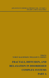 Fractals, Diffusion and Relaxation in Disordered Complex Systems, 2 Volume Set, Volume 133 (0470046074) cover image