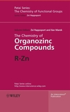 The Chemistry of Organozinc Compounds: R-Zn, 2 Part Set (0470093374) cover image