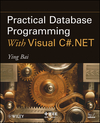 Practical Database Programming With Visual C#.NET (0470467274) cover image