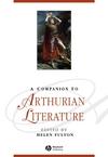A Companion to Arthurian Literature (0470672374) cover image