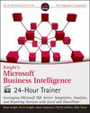 Knight's Microsoft Business Intelligence 24-Hour Trainer (0470944374) cover image