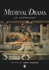 Medieval Drama: An Anthology (0631217274) cover image