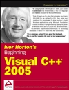 Ivor Horton's Beginning Visual C++ 2005 (0764571974) cover image