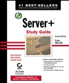 Server+ Study Guide: Exam SK0 - 001, 2nd Edition (0782140874) cover image