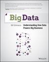 Big Data: Understanding How Data Powers Big Business (1118739574) cover image
