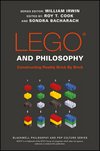 LEGO and Philosophy: Constructing Reality Brick By Brick (1119193974) cover image