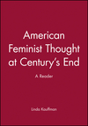 American Feminist Thought at Century's End: A Reader (1557863474) cover image