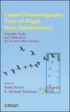 thumbnail image: Liquid Chromatography Time-of-Flight Mass Spectrometry