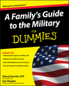 A Family's Guide to the Military For Dummies (0470386975) cover image