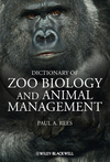 Dictionary of Zoo Biology and Animal Management (0470671475) cover image
