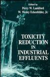 Toxicity Reduction in Industrial Effluents (0471283975) cover image