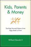 Kids, Parents & Money: Teaching Personal Finance from Piggy Bank to Prom (0471359475) cover image