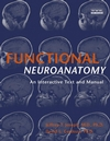 Functional Neuroanatomy: An Interactive Text and Manual (0471444375) cover image